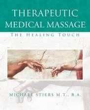 Therapeutic Medical Massage