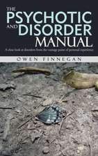 The Psychotic and Disorder Manual