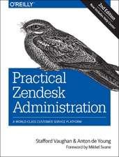 Practical Zendesk Administration 2ed