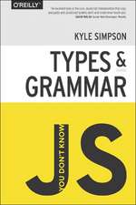 You Don′t Know JS Types & Grammar: