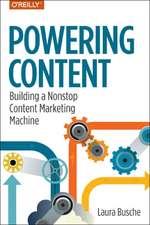 Powering Content: Building a Nonstop Content Marketing Machine