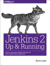 Jenkins 2 – Up and Running