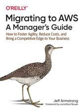 Migrating to AWS – A Manager′s Guide