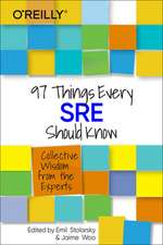 97 Things Every SRE Should Know