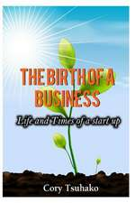 The Birth of a Business