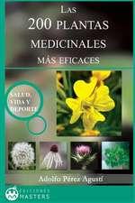 Las 200 Plantas Medicinales Mas Eficaces
