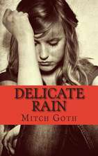 Delicate Rain