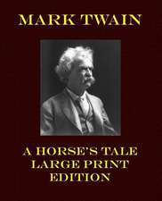 A Horse's Tale - Large Print Edition