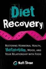 Diet Recovery