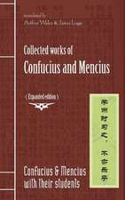 Collected Works of Confucius and Mencius