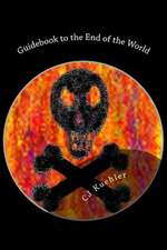 Guidebook to the End of the World