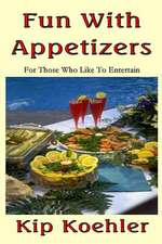Fun with Appetizers