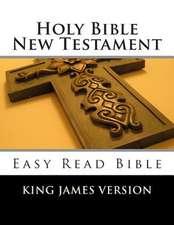 Holy Bible New Testament King James Version