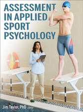 Taylor, J: Assessment in Applied Sport Psychology
