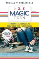 Surviving Your Adolescents:  The Do's and Don'ts of Managing Life with Teens