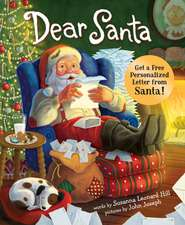 Dear Santa: For Everyone Who Believes in the Magic of Christmas