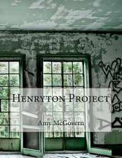 Henryton Project