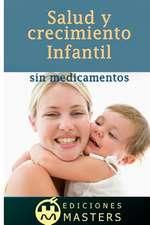 Salud y Crecimiento Infantil Sin Medicamentos