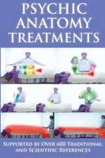 Psychic Anatomy Treatments