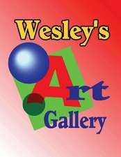 Wesley's Art Gallery