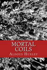 Mortal Coils:  An Illustrated Guide