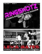 Ringshotz #1 - Leva Bates
