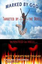 Marked by God, Targeted by the Devil