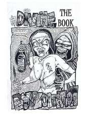 Divine Exploitation:  The Book!