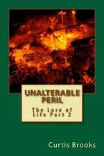 Unalterable Peril
