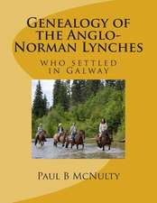 Genealogy of the Anglo-Norman Lynches