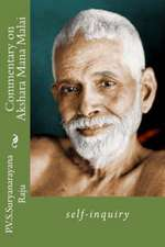 Commentary on Akshara Mana Malai:  Self-Inquiry