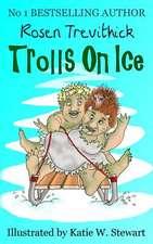 Trolls on Ice