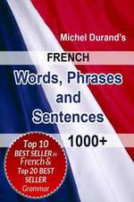 French Words, Phrases and Sentences.