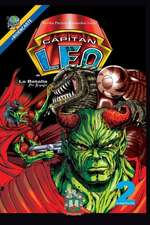 Capitan Leo-Capitulo 2-La Batalla