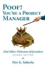Poof! You're a Project Manager