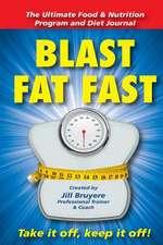 Blast Fat Fast