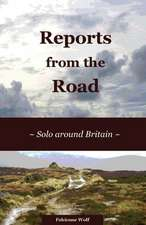Reports from the Road:  Solo Around Britain