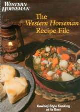 Western Horseman Recipe File:  Cowboy-Style Cooking at Its Best