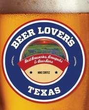 Beer Lover's Texas
