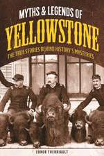 Myths and Legends of Yellowstone
