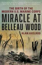 MIRACLE AT BELLEAU WOOD THE BIPB