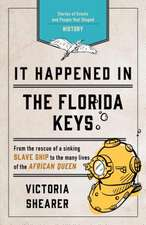 It Happened in the Florida Keys