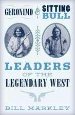 Geronimo and Sitting Bull