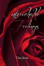 Untouchable Feelings