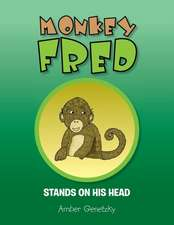 Monkey Fred Stands on His Head