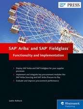 Ashlock, J: SAP Ariba and SAP Fieldglass: Functionality and