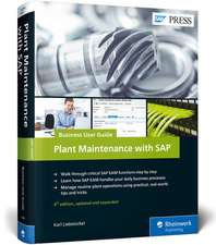 Plant Maintenance with SAP®: Business User Guide