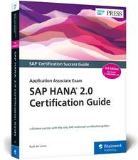 SAP HANA 2.0 Certification Guide: Application Associate Exam