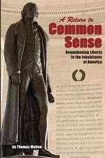 A Return to Common Sense