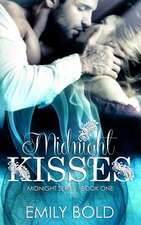 Midnight Kisses (Midnight Series)